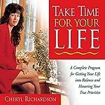 Take Time for Your Life | Cheryl Richardson