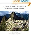 Stone Offerings: Machu Picchu's Terra...