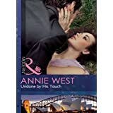 Undone by His Touch (Mills & Boon Modern)by Annie West
