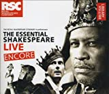 British Library Sound Archive The Essential Shakespeare Live Encore: The Royal Shakespeare Company in Performance
