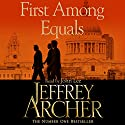 First Among Equals Audiobook by Jeffrey Archer Narrated by John Lee