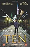 The Fourth Rule of Ten: A Tenzing Norbu Mystery (Tenzing Norbu Mysteries)