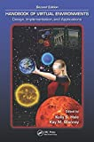 Handbook of Virtual Environments: Design, Implementation, and Applications, Second Edition (Human Factors and Ergonomics)