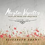 Meryton Vignettes: Tales of Pride and Prejudice | Elizabeth Adams