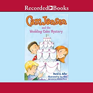 Cam Jansen and the Wedding Cake Mystery | [David Adler]