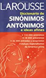 Diccionario De Sinonimos, Antonimos E Ideas Afines/Dictionary of Synonyms, Antonyms, and Related Ideas