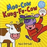 ? Moo Cow Kung-Fu Cow Nick Sharratt