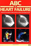 img - for ABC of Heart Failure (ABC Series) book / textbook / text book