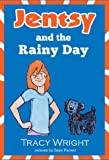 Jentsy and the Rainy Day