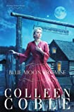 img - for Blue Moon Promise (Under Texas Stars) by Colleen Coble (2012-02-13) book / textbook / text book