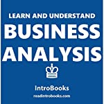 Learn and Understand Business Analysis |  IntroBooks