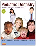 Pediatric Dentistry: Infancy through Adolescence, 5e (PEDIATRIC DENISTRY)