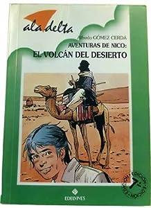El volcan del desierto: Amazon.es: Alfredo Gomez Cerda: Libros