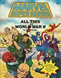 img - for All This and World War II: Official Game Adventure (Marvel Super Heroes) book / textbook / text book