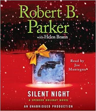 Silent Night: A Spenser Holiday Novel (Spenser Holiday Novels) written by Robert B. Parker