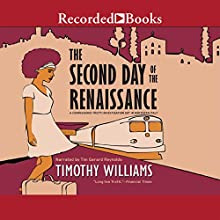 The Second Day of the Renaissance Audiobook by Timothy Williams Narrated by Tim Gerard Reynolds