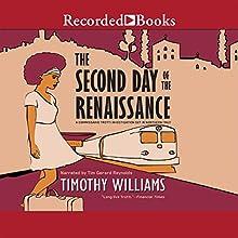The Second Day of the Renaissance | Livre audio Auteur(s) : Timothy Williams Narrateur(s) : Tim Gerard Reynolds