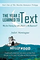 The Year I Learned to Text