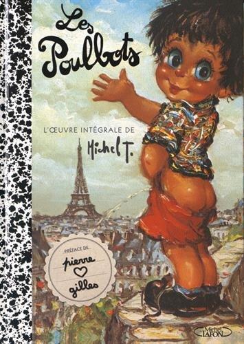 Les Poulbots - L'oeuvre intégrale de Michel T.