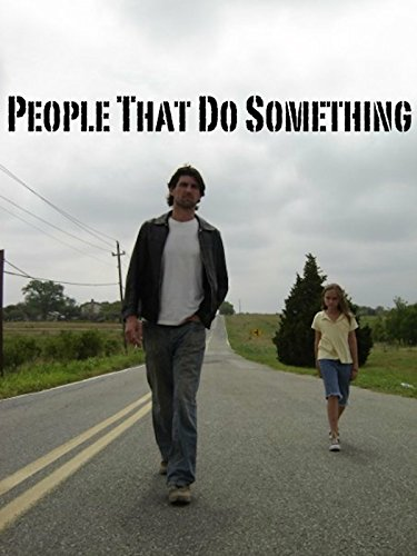 People That Do Something