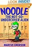 Noodle: The Not-So-Undercover Alien (...