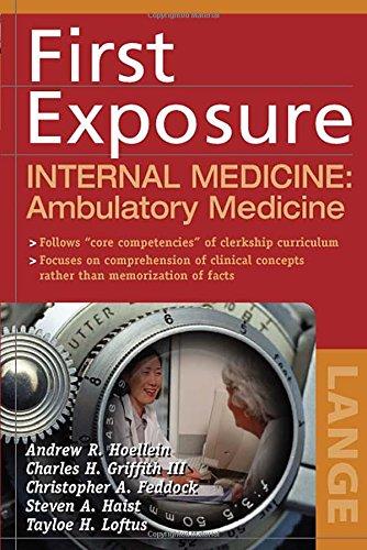 First Exposure To Internal Medicine: Ambulatory Medicine (Lange First Exposure)