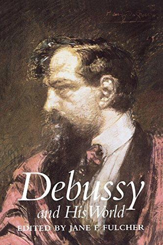 Debussy and His World (The Bard Music Festival)
