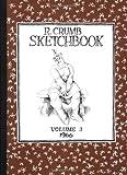 R. Crumb Sketchbook: 1966 (Vol. 3)  (R. Crumb Sketchbook) (R. Crumb Sketchbooks) (1560971282) by Crumb, R.