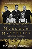img - for Let Loose the Dogs (Murdoch Mysteries) book / textbook / text book