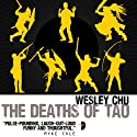 The Deaths of Tao: Tao, Book 2 (       UNABRIDGED) by Wesley Chu Narrated by Mikael Naramore