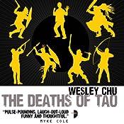 The Deaths of Tao: Tao, Book 2   Wesley Chu