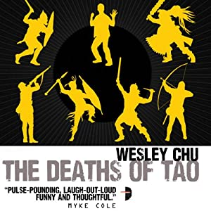 The Deaths of Tao: Tao, Book 2 | [Wesley Chu]