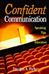 Confident Communication: Speaking Tip...