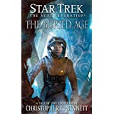 "Star Trek: The Next Generation: The Lost Era: The Buried Agevon ""Christopher L. Bennett"""