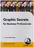 Graphic Secrets for Business Professionals
