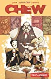 Image of Chew Volume 3: Just Desserts