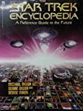 The Star Trek Encyclopedia, British Edition (0671718347) by Michael Okuda
