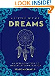 A Little Bit of Dreams: An Introducti...