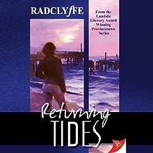Returning Tides: Provincetown Tales, Book 6 (       UNABRIDGED) by Radclyffe Narrated by Nicol Zanzarella