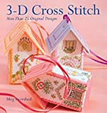 img - for By Meg Evershed 3-D Cross Stitch: More Than 25 Original Designs [Paperback] book / textbook / text book