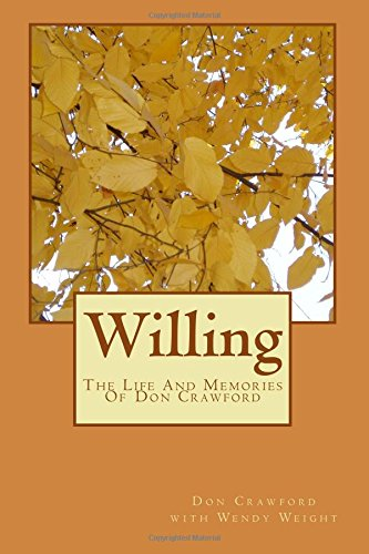 Willing: The Life And Memories Of Don Crawford