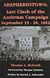 img - for Shepherdstown: Last Clash of the Antietam Campaign, September 19-20, 1862 book / textbook / text book