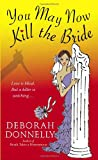 You May Now Kill the Bride (Carnegie Kincaid, Book 5)