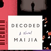 Decoded: A Novel | [Mai Jia, Olivia Milburn (translator), Christopher Payne (translator)]