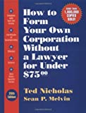 img - for How To Form Your Own Corporation Without a Lawyer for Under $75.00 book / textbook / text book