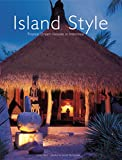Island Style: Tropical Dream Houses in Indonesia
