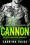 Cannon: A Stepbrother Romance (English Edition)