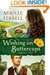 Wishing on Buttercups: A Novel (Love...