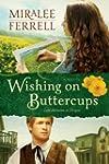 Wishing on Buttercups: A Novel (Love...