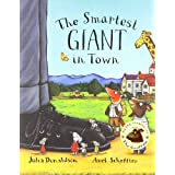 The Smartest Giant in Townby Julia Donaldson